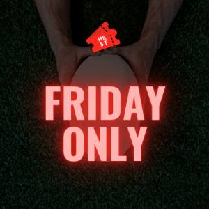 Friday Only Tickets